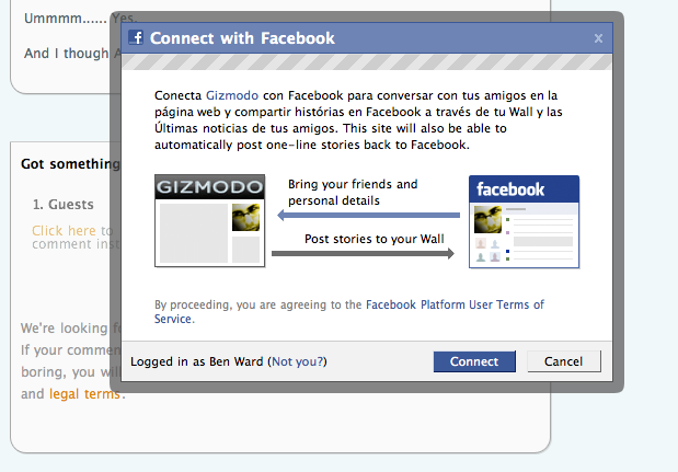 A dialog confirmed your already logged in Facebook name, a button to confirm the 'Connection' and another to reject it.